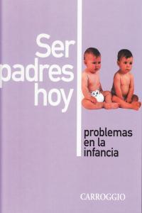 SER PADRES HOY 5 TOMOS: portada