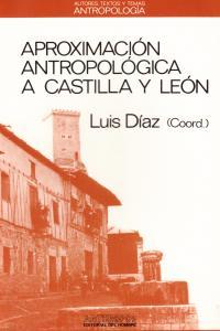 APROXIMACION ANTROPOLOGICA A CASTILLA Y LEON: portada