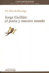 JORGE GUILLEN EL POETA Y NUESTRO: portada