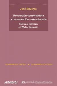 REVOLUCIÓN CONSERVADORA Y CONSERVACIÓN REVOLUCIONARIA: portada
