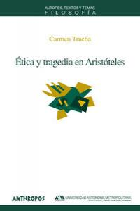 ETICA Y TRAGEDIA EN ARISTOTELES: portada