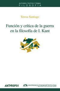 FUNCION Y CRITICA DE LA GUERRA EN LA FILOSOFIA DE KANT: portada