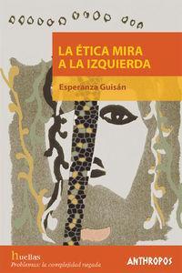 ETICA MIRA A LA IZQUIERDA,LA: portada