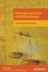 POR UNA JUSTICIA POSTOTALITARIA: portada