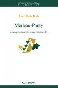 MERLEAU-PONTY UNA APROXIMACION A SU PENSAMIENTO: portada