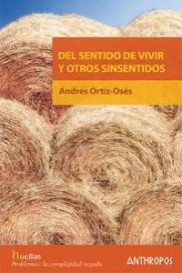 DEL SENTIDO DE VIVIR Y OTROS SINSENTIDOS: portada