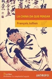 CHINA DA QUE PENSAR,LA: portada