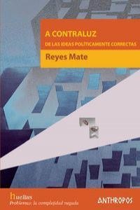 A CONTRALUZ DE LAS IDEAS POLITICAMENTE CORRECTAS: portada