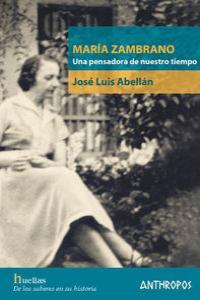 MARIA ZAMBRANO UNA PENSADORA DE NUESTRO TIEMPO: portada