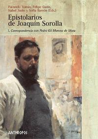 EPISTOLARIOS DE JOAQUÍN SOROLLA. VOL. I: CORREPONDENCIA CON: portada