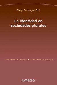 IDENTIDAD EN SOCIEDADES PLURALES,LA: portada