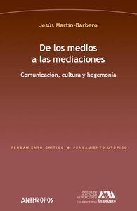 DE LOS MEDIOS A LAS MEDIACIONES: portada