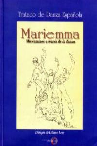 MARIEMMA. MIS CAMINOS A TRAVÉS DE LA DANZA: portada