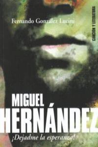 MIGUEL HERNANDEZ.: portada