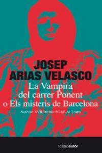 LA VAMPIRA DEL CARRER PONENT O ELS MISTERIS DE BARCELONA: portada