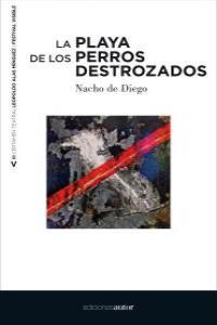 LA PLAYA DE LOS PERROS DESTROZADOS: portada