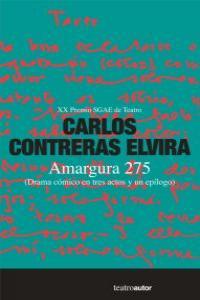 Amargura 275 (Drama cómico en tres actos y un epílogo): portada