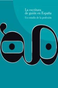 La escritura de guión en España: portada