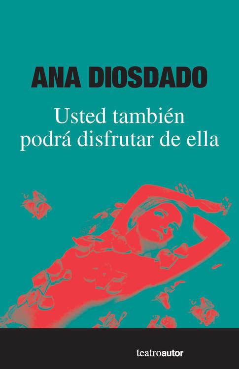 USTED TAMBIEN PODRA DISFRUTAR DE ELLA: portada