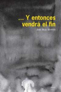 Y ENTONCES VENDRA EL FIN: portada