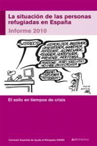 SIT.DE LAS PERSONAS REFUGIADAS EN ESPA�A,LA IFORME 2010: portada