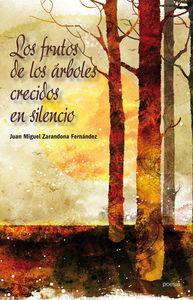 LOS FRUTOS DE LOS ÁRBOLES CRECIDOS EN SILENCIO: portada