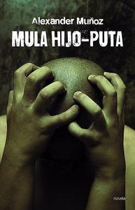 MULA HIJO-PUTA: portada