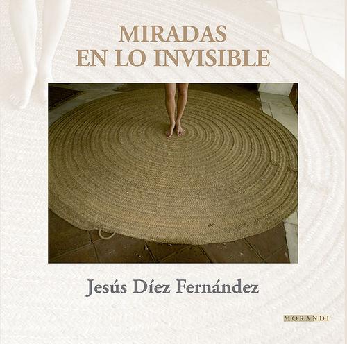MIRADAS EN LO INVISIBLE: portada
