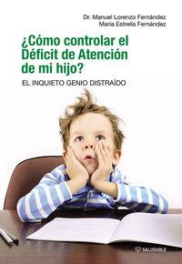 ¿Cómo controlar el Déficit de Atención de mi hijo?: portada