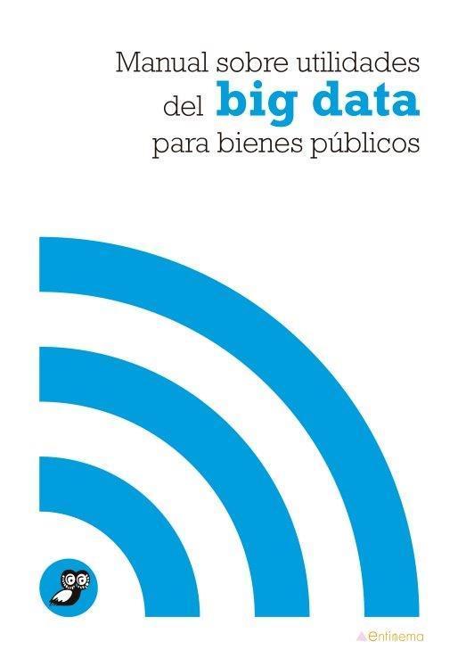 MANUAL  SOBRE UTILIDADES DEL BIG DATA PARA BIENES PÚBLICOS: portada