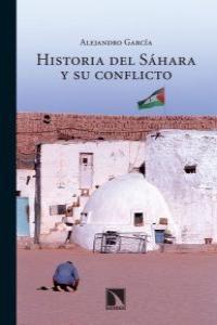 HISTORIA DEL SAHARA Y SU CONFLICTO: portada