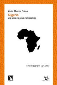 NIGERIA LAS BRECHAS DE UN PETROESTADO: portada