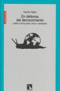 EN DEFENSA DEL DECRECIMIENTO 3ª ED: portada