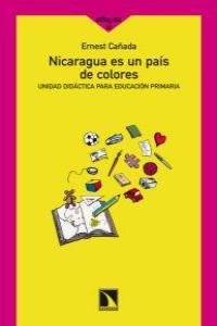 NICARAGUA ES UN PAIS DE COLORES: portada