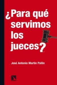 PARA QUE SERVIMOS LOS JUECES: portada