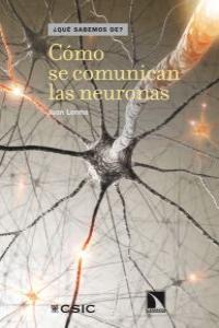 COMO SE COMUNICAN LAS NEURONAS: portada
