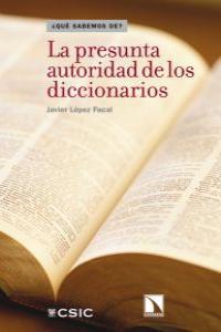 PRESUNTA AUTORIDAD DE LOS DICCIONARIOS,LA: portada