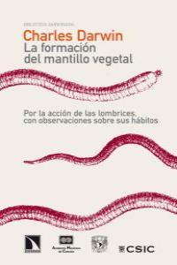 La formación del mantillo vegetal, por la acción de las lomb: portada