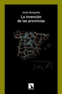 INVENCION DE LAS PROVINCIAS,LA: portada