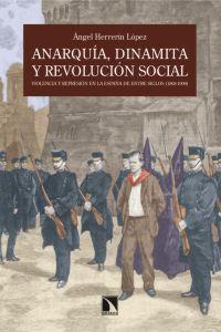 Anarquía, dinamita y revolución social: portada