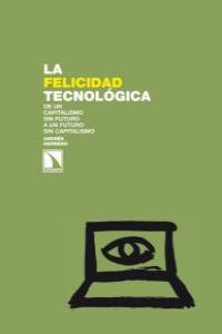 La felicidad tecnológica: portada