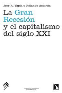 La Gran Recesión y el capitalismo del siglo XXI: portada