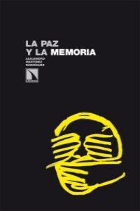 LA PAZ Y LA MEMORIA: portada
