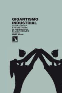 GIGANTISMO INDUSTRIAL: portada