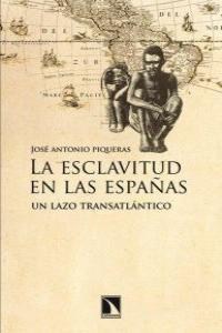 La esclavitud en las Españas: portada