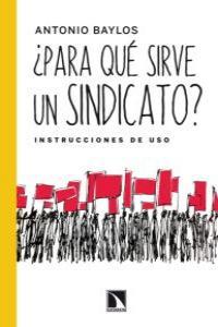 ¿Para qué sirve un sindicato?: portada