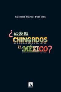 ¿Adónde chingados va México?: portada