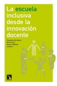 La escuela inclusiva desde la innovación docente: portada