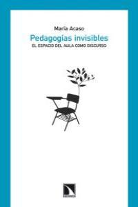 PEDAGOGÍAS INVISIBLES: portada