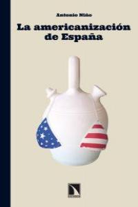 La americanización de España: portada